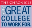 The Chronicle - 2012 Great College to Work For